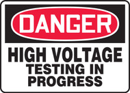 Danger - High Voltage Testing In Progress