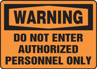 Warning - Do Not Enter Authorized Personnel Only