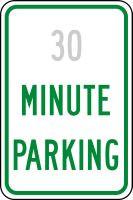 Semi Custom  Minute Parking Sign