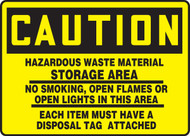 Caution - Hazardous Waste Material Storage Area No Smoking, Open Flames Or Open Lights ...