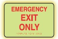 Emergency Exit Only Sign- ADA Braille Tactile Sign- glow sign