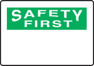 Safety First Blank Sign