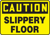 Caution - Slippery Floor