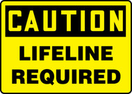 Caution - Lifeline Required