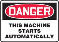 Danger - This Machine Starts Automatically