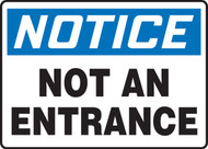 Notice - Not An Entrance