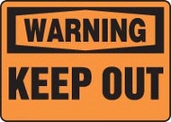 Warning - Keep Out
