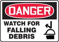 Danger - Watch For Falling Debris Sign