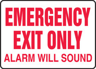 Emergency Exit Only Alarm Will Sound Sign- White Background