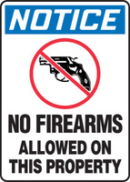 Notice - No Firearms Allowed On This Property Sign