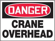 MCRT212 Danger Crane Overhead Sign