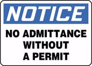 Notice- No Admittance Without a Permit Sign