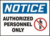 Notice - Authorized Personnel Only Sign 1