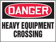 MEQM133 Danger Heavy Equipment Crossing Sign