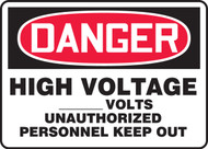 Danger - High Voltage ___ Volts Unauthorized Personnel Keep Out
