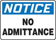 Notice - No Admittance