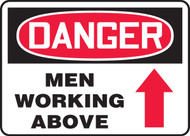 Danger - Men Working Above (Arrow) - .040 Aluminum - 10'' X 14''