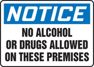 Notice - No Alcohol Or Drugs Allowed On These Premises