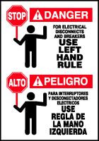 Stop For Electrical Disconnects And Breakers Use Left Hand Rule- (bilingual label)