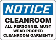 Notice Cleanroom All Personnel Must Wear Proper Cleanroom Garments
