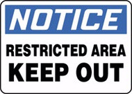 Notice - Restricted Area Keep Out Sign