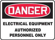Danger - Electrical Equipment Authorized Personnel Only