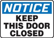 Notice - Keep This Door Closed