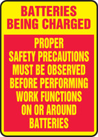 Batteries Being Charged Proper Safety Precautions Must Be Observed Before Performing Work Functions On Or Around Batteries - Adhesive Dura-Vinyl - 14'' X 10''