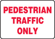 Pedestrian Traffic Only