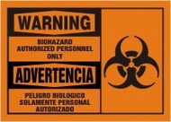 Biohazard Authorized Personnel Only Sign- Bilingual Safety Sign