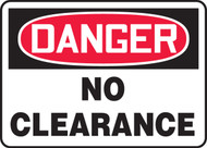 Danger - No Clearance