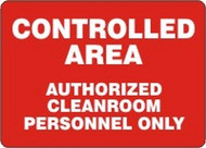 Controlled Area Authorized Cleanroom Personnel Only