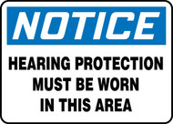 Notice Hearing Protection Must Be Worn In This Area