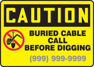 Caution - Buried Cable Call Before Digging Sign