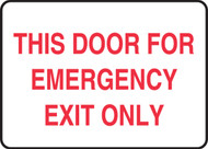 This Door For Emergency Exit Only