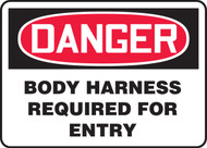 Danger - Body Harness Required For Entry