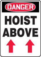 Danger - Hoist Above (Arrow Up) - Re-Plastic - 14'' X 10''