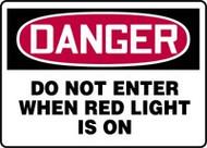 Danger - Do Not Enter When Red Light Is On