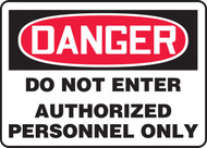 Danger - Do Not Enter Authorized Personnel Only