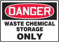 Danger - Waste Chemical Storage Only