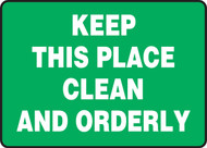Keep This Place Clean And Orderly - Adhesive Dura-Vinyl - 10'' X 14''