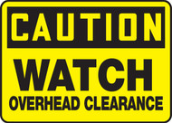 Caution - Watch Overhead Clearance