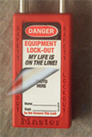 """Self Laminating Labels- """"danger Equipment Lock Out My Life Is On The Line"""""""