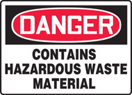 Danger - Contains Hazardous Waste Material