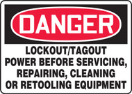 Lock Out-Tag Out Power Before Servicing, Repairing, Cleaning Or Retooling Equipment