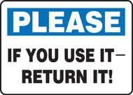 Please If You Use It - Return It!