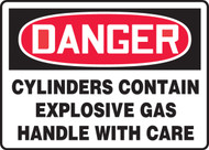 Danger - Cylinders Contain Explosive Gas Handle With Care