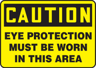 Caution Eye Protection Must Be Worn In This Area