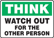 Think - Watch Out For The Other Person