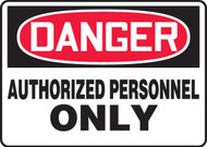 Danger - Authorized Personnel Only